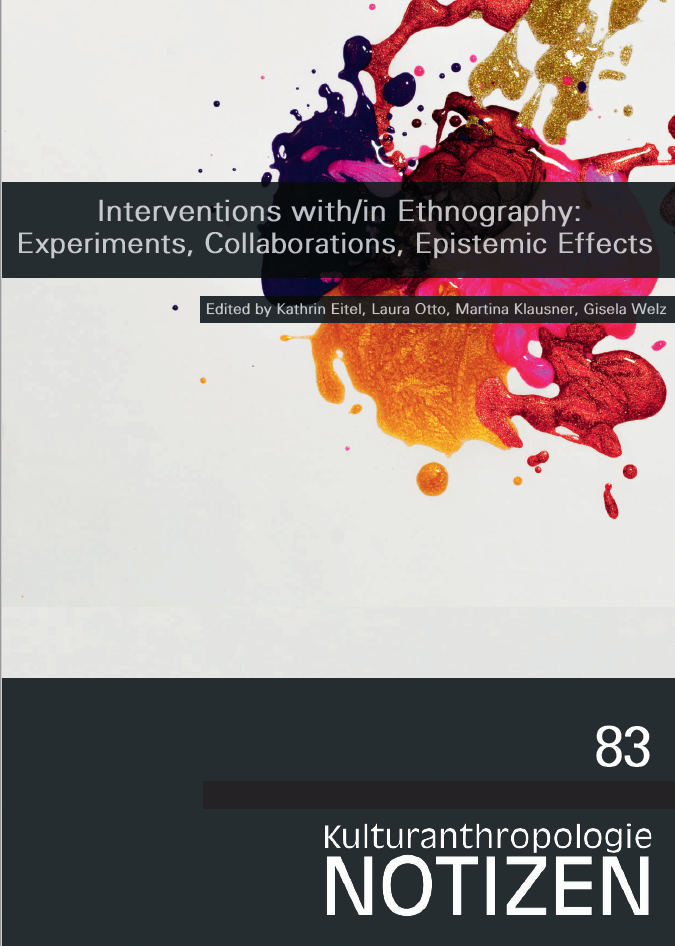 Ansehen Bd. 83: Interventions with/in Ethnography
